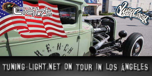 TUNING-LIGHT.NET ON TOUR: WEST COAST CUSTOMS